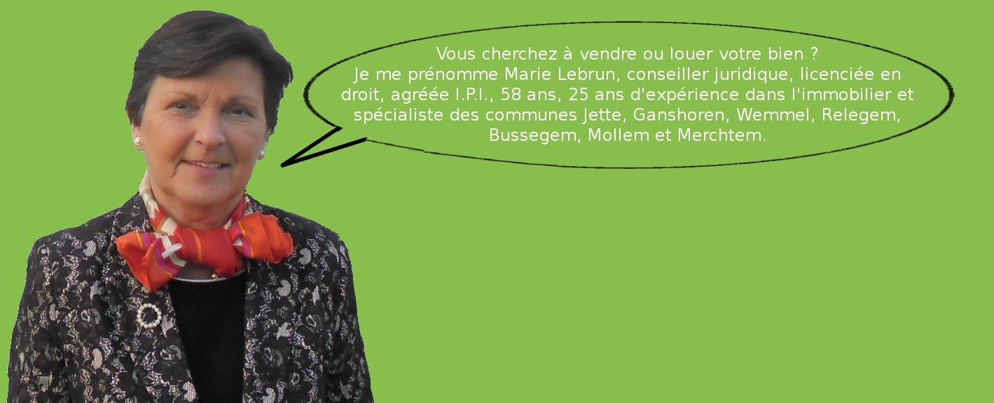 Marie Lebrun spécialiste immobilier Bruxelles, Jette 1090, Ganshoren 1083, Wemmel 1780, Relegem 1731, Brussegem 1785, Mollem 1730, Merchtem 1785